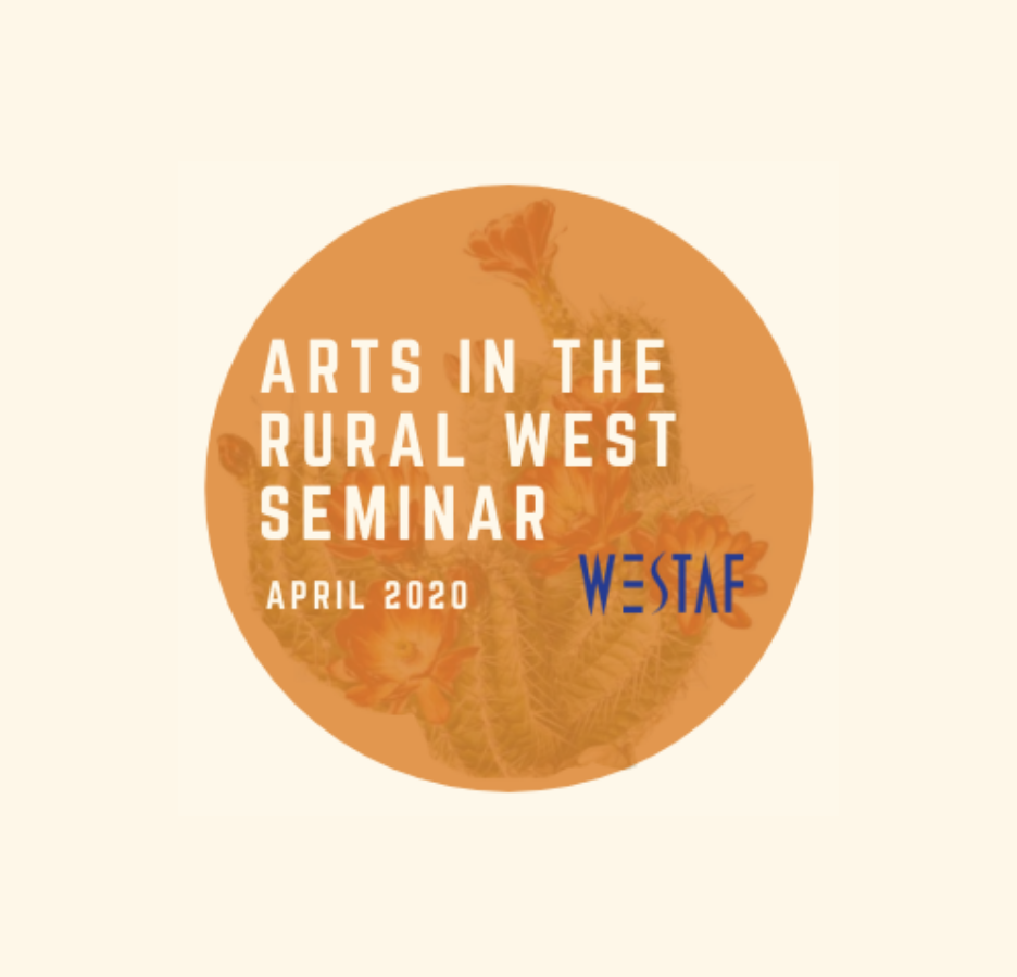 Arts in the Rural West Seminar