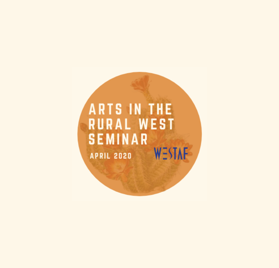 WESTAF Announces the Arts + the Rural West Session Report